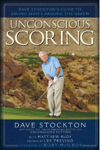 Dave Stockton's Unconscious Scoring Book Review